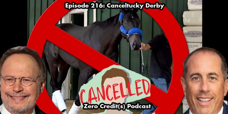 Image for Episode 216: Canceltucky Derby.