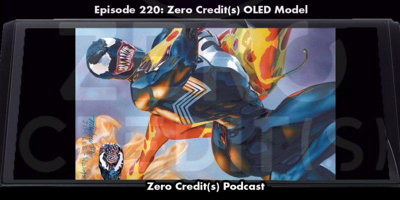 Banner image for episode 220: Zero Credits OLED Model