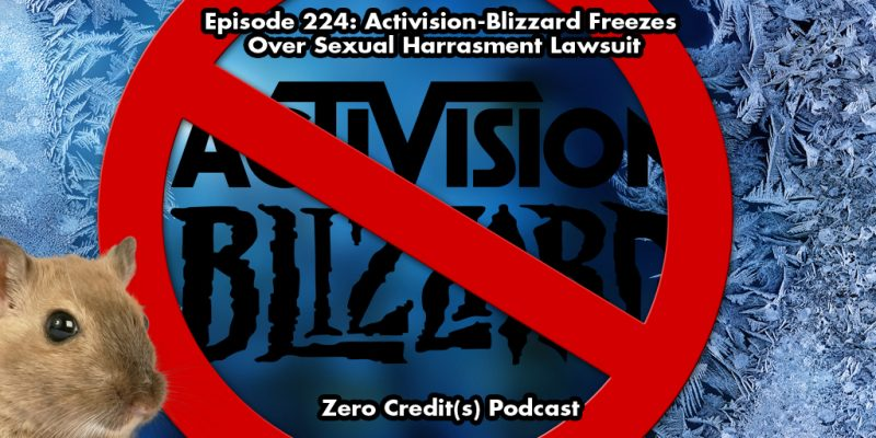 Banner Image for Episode 224: Activision-Blizzard Freezes Over Sexual Harassment Lawsuit